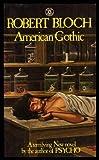 American Gothic (0352398132) by Robert Bloch