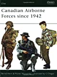 Canadian Airborne Forces Since 1942 (1841769851) by Wyczynski, Michel