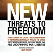 New Threats to Freedom | [Adam Bellow (Editor)]
