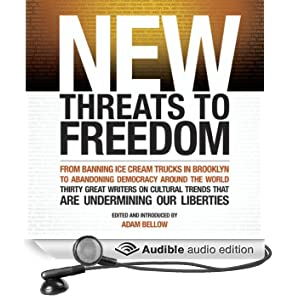 New Threats to Freedom (Unabridged)