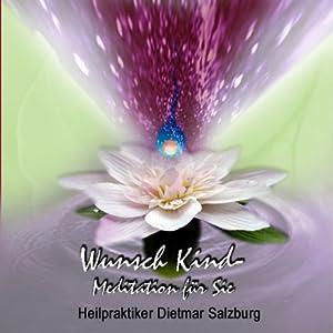 Wunschkind-Meditation Hörbuch