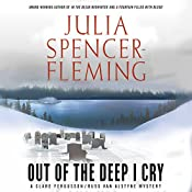 Out of the Deep I Cry: The Clare Fergusson/Russ Van Series, Book 3 | Julia Spencer-Fleming