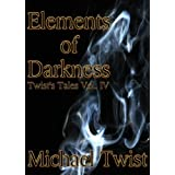 Elements of Darkness (Twist's Tales)
