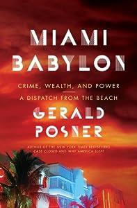 "Cover of ""Miami Babylon: Crime, Wealth, a..."