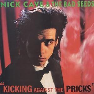 Kicking Against the Pricks [Vinyl LP]