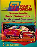 img - for Basic Automotive Service & Systems (Today's Technician) book / textbook / text book