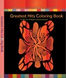 img - for Greatest Hits Coloring Book (Coloring Books for Adults ... and Kids Too!) book / textbook / text book