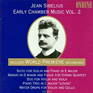 Sibelius:  Early Chamber Music