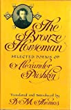The Bronze Horseman: Selected Poems of Alexander Pushkin (0670192414) by Thomas, D. M.