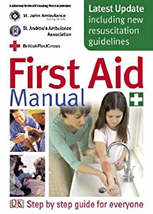 """Cover of """"First Aid Manual: The Authorise..."""