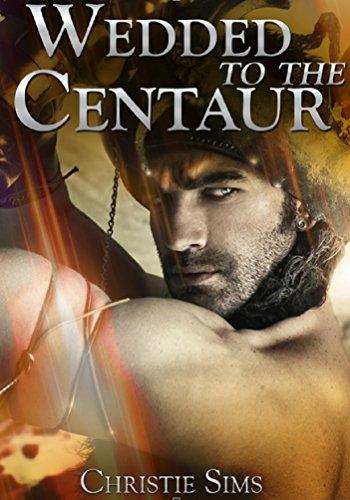 Wedded to the Centaur (Centaur Pregnancy Erotica) PDF