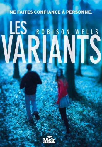 Robison Wells - Les Variants (MsK)