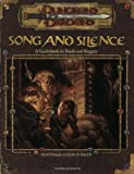 Song and Silence: A Guidebook to Bards and Rogues (Dungeon & Dragons d20 3.0 Fantasy Roleplaying) (0786918578) by David Noonan