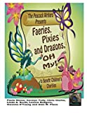 img - for Faeries, Pixies and Dragons, Oh My!: To Benefit Children's Charities book / textbook / text book