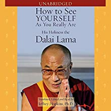 How to See Yourself as You Really Are Audiobook by Jeffrey Hopkins, His Holiness the Dalai Lama Narrated by Jeffrey Hopkins