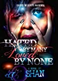 img - for Hated by Many, Loved by None book / textbook / text book