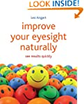 Improve Your Eyesight Naturally: See...