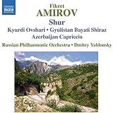 Amirov: Shur / Kyurdi Ovshari / Gyulistan Bayati Shiraz / Azerbaijan Capriccio