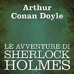 Le avventure di Sherlock Holmes [The Adventures of Sherlock Holmes]   Arthur Conan Doyle