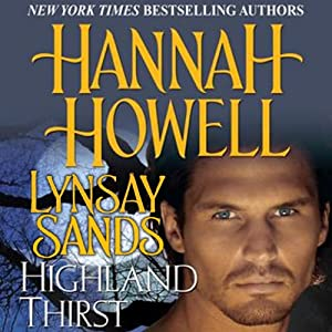 Highland Thirst | [Hannah Howell, Lynsay Sands]