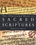 The Illustrated Book of Sacred Scriptures (0835607585) by Freke, Timothy