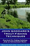 John Goddard's Trout Fishing Techniques