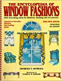 The Encyclopedia of Window Fashions: 1000 Decorating Ideas for Windows, Bedding, and Accessories