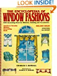 Encyclopedia of Window Fashions: 1000...