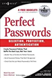 Book Cover for Perfect Password: Selection, Protection, Authentication