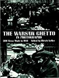 img - for The Warsaw Ghetto in Photographs: 206 Views Made in 1941 (Dover Photography Collections) book / textbook / text book