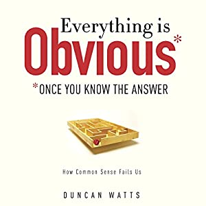 Everything Is Obvious Audiobook