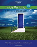 img - for Inside Writing: Form A 8th edition by Salomone, William, McDonald, Stephen, Japtok, Martin (2014) Paperback book / textbook / text book