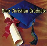 Dear Christian Graduate