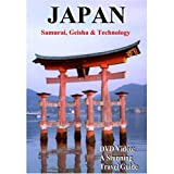 Japan: Samurai, Geisha and Technology