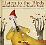 Listen to the Birds: An Introduction...
