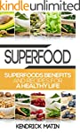 Superfood: Superfoods benefits and re...