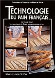 echange, troc Roland Guinet, Ecole de boulangerie pâtisserie de Paris - Technologie du pain français
