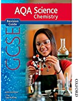 New AQA GCSE Chemistry Revision Guide (New Aqa Science Gcse)