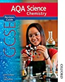 John Scottow New AQA GCSE Chemistry Revision Guide (New Aqa Science Gcse)