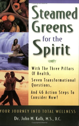 Steamed Greens For The Spirit