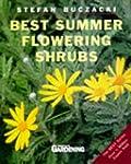 Best Summer Flowering Shrubs