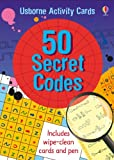 50 Secret Codes (Usborne Activity Cards)
