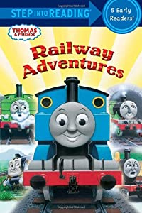 Railway Adventures (Thomas & Friends) (Step into Reading) by Random House