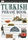 Eyewitness Travel Phrasebook: Turkish (0789451859) by DK Publishing