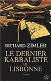 echange, troc Richard Zimler - Le dernier Kabbaliste de Lisbonne