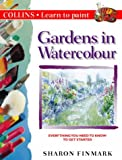 img - for Gardens in Watercolour (Collins Learn to Paint) book / textbook / text book