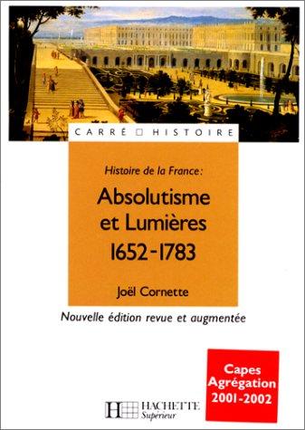 Absolutisme et Lumières : 1652-1783