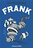 Frank (284414005X) by Woodring, Jim