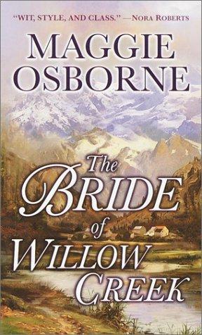 The Bride of Willow Creek, MAGGIE OSBORNE