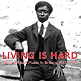 Living Is Hard: West African Music in Britain